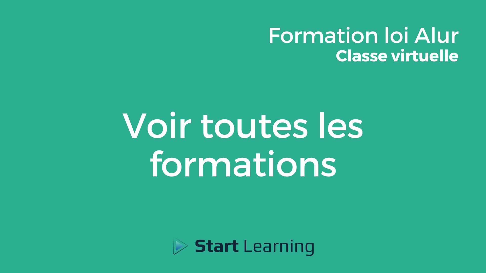 Formation loi Alur en classe virtuelle - Toutes les formations