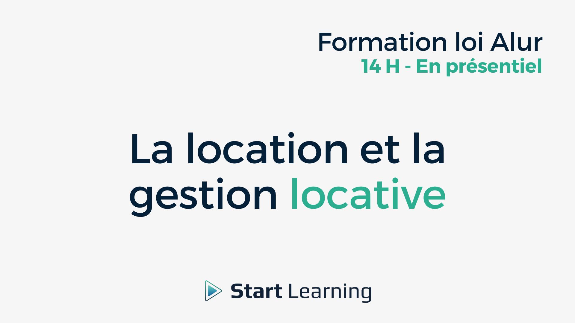 Formation loi Alur en présentiel - La location et la gestion locative