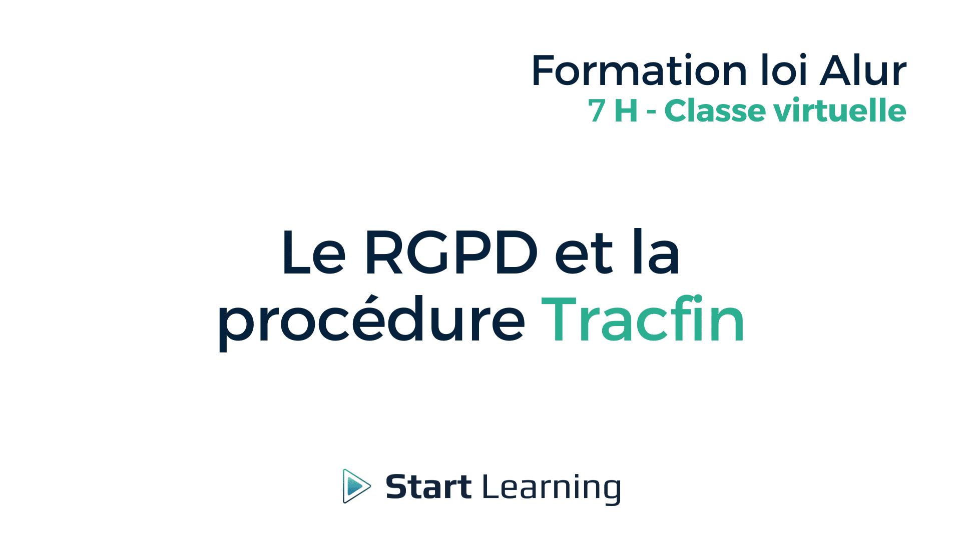 Formation loi Alur Classe virtuelle - La RGPD et la procédure Tracfin