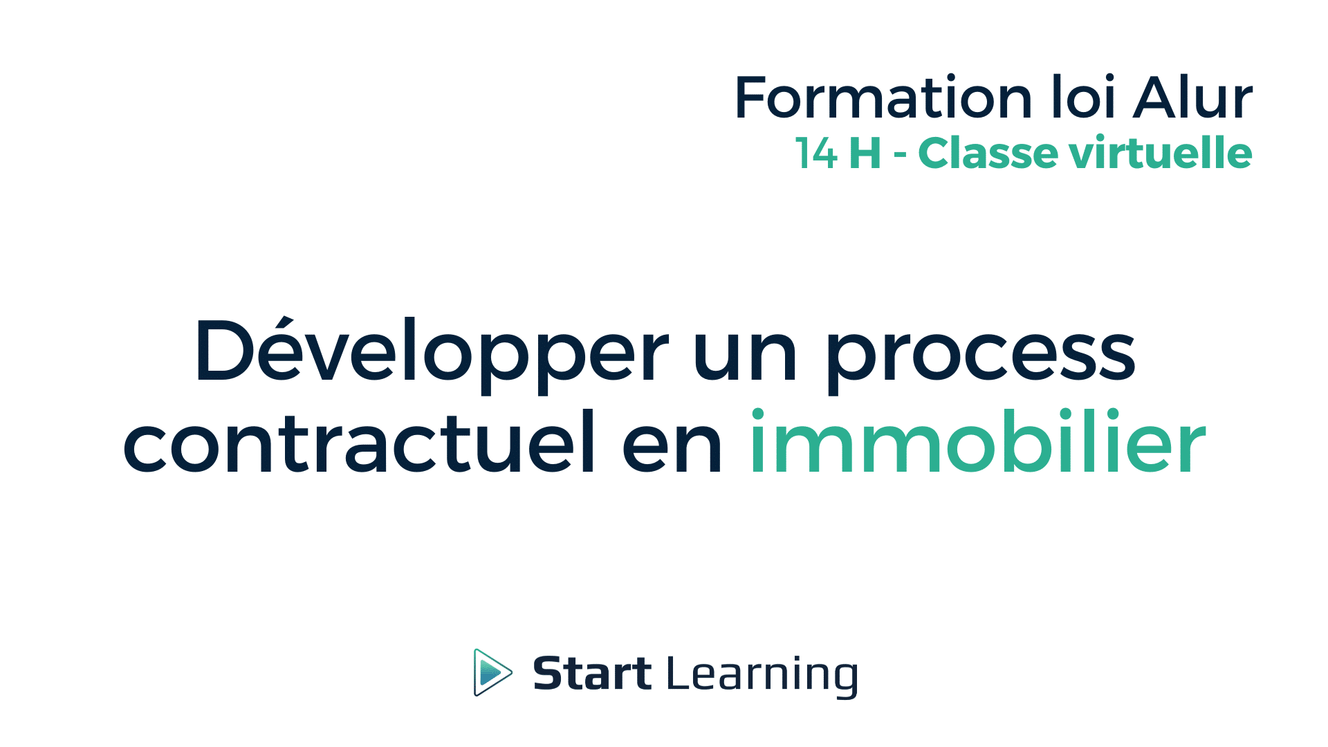 Formation loi Alur Classe Virtuelle - Développer un process contractuel en immobilier