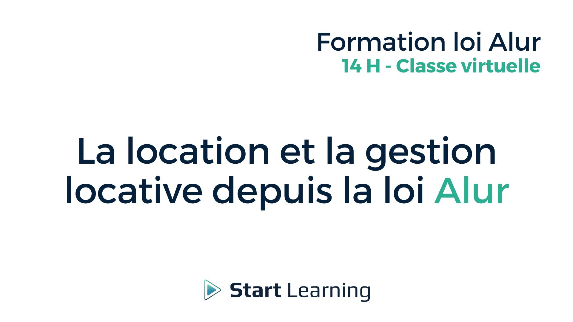 Formation loi Alur Classe Virtuelle - La location et la gestion locative depuis la loi Alur