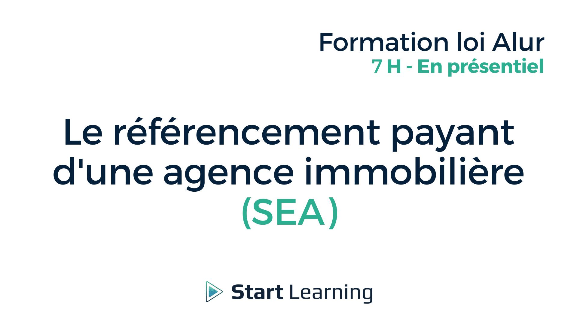 Formation loi Alur - Le référencement payant d'une agence immobilière (SEA)