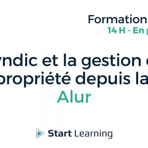 Formation loi Alur - Le syndic et la gestion de la copropriété depuis la loi Alur