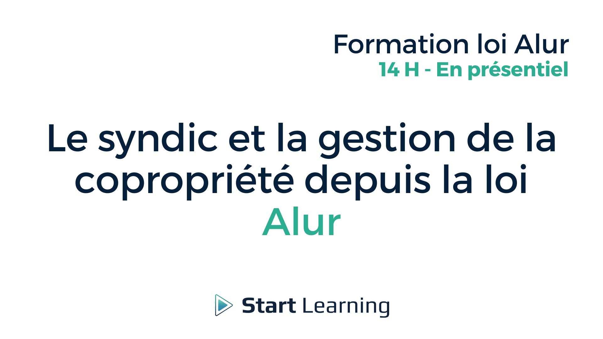 Formation loi Alur - Le syndic et la gestion de copropriété depuis la loi Alur