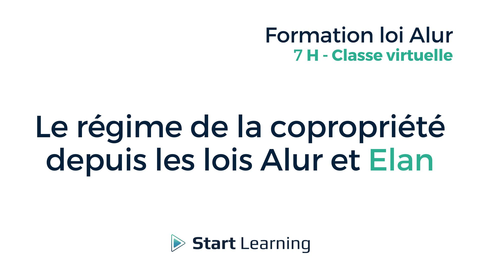 Formation loi Alur classe virtuelle - Le régime de la copropriété depuis les lois Elan et Alur