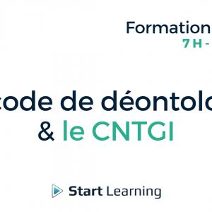 Formation loi Alur elearning - Code de déontologie et CNTGI