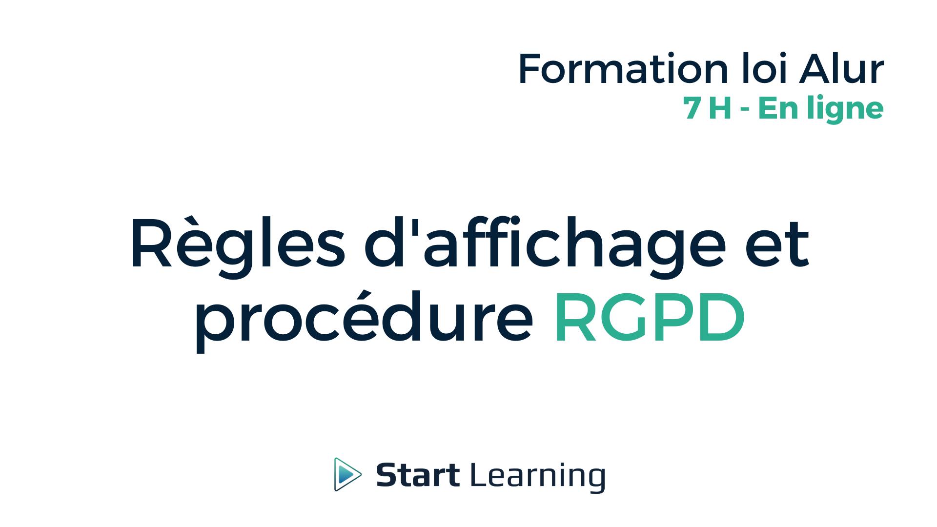 Formation loi Alur en ligne - Règles d'affichage et procédure RGPD
