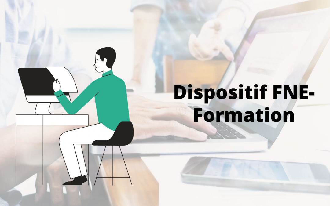 Le dispositif FNE-Formation pour financer vos formations