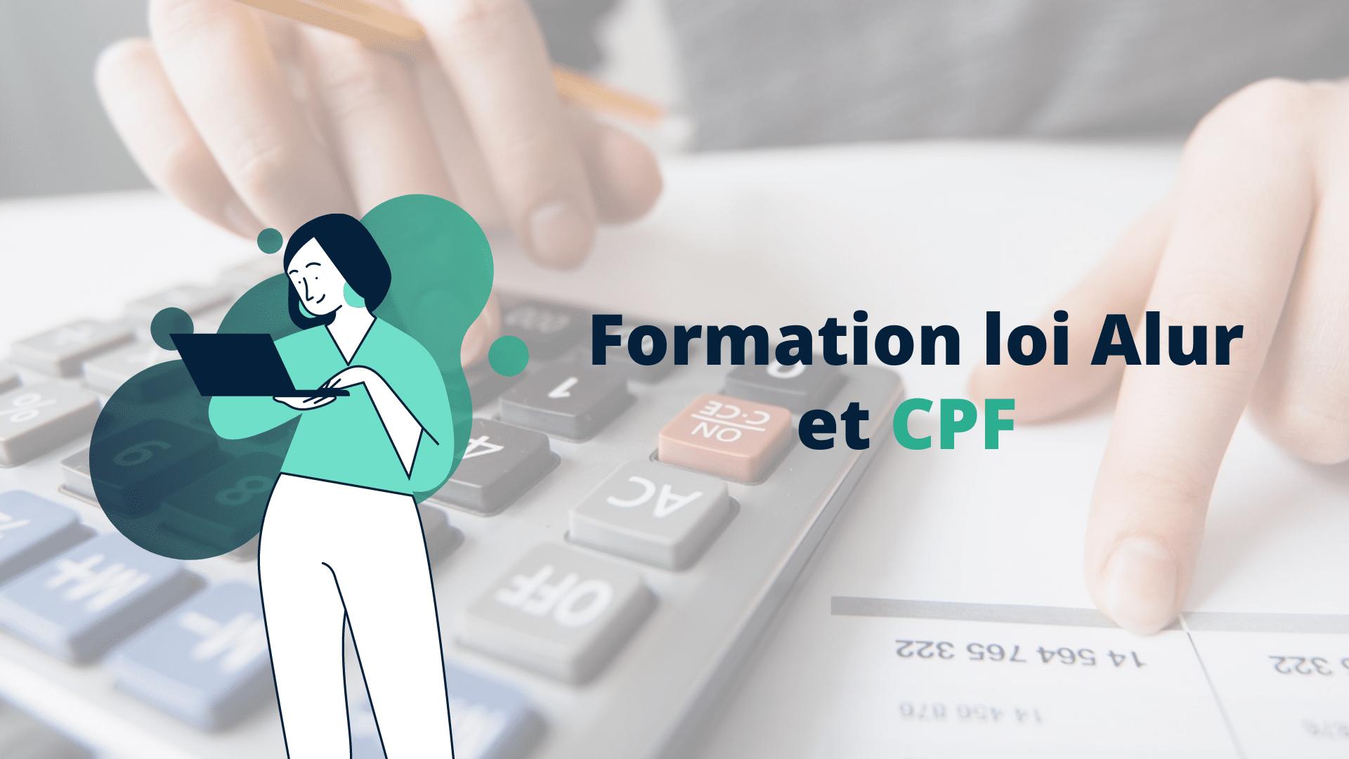 Formation loi Alur et CPF