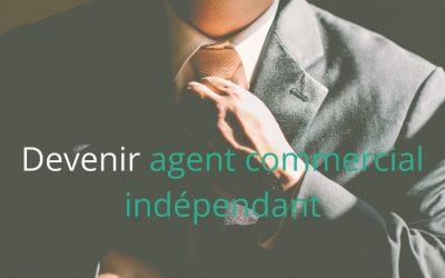 Comment devenir agent commercial indépendant ?