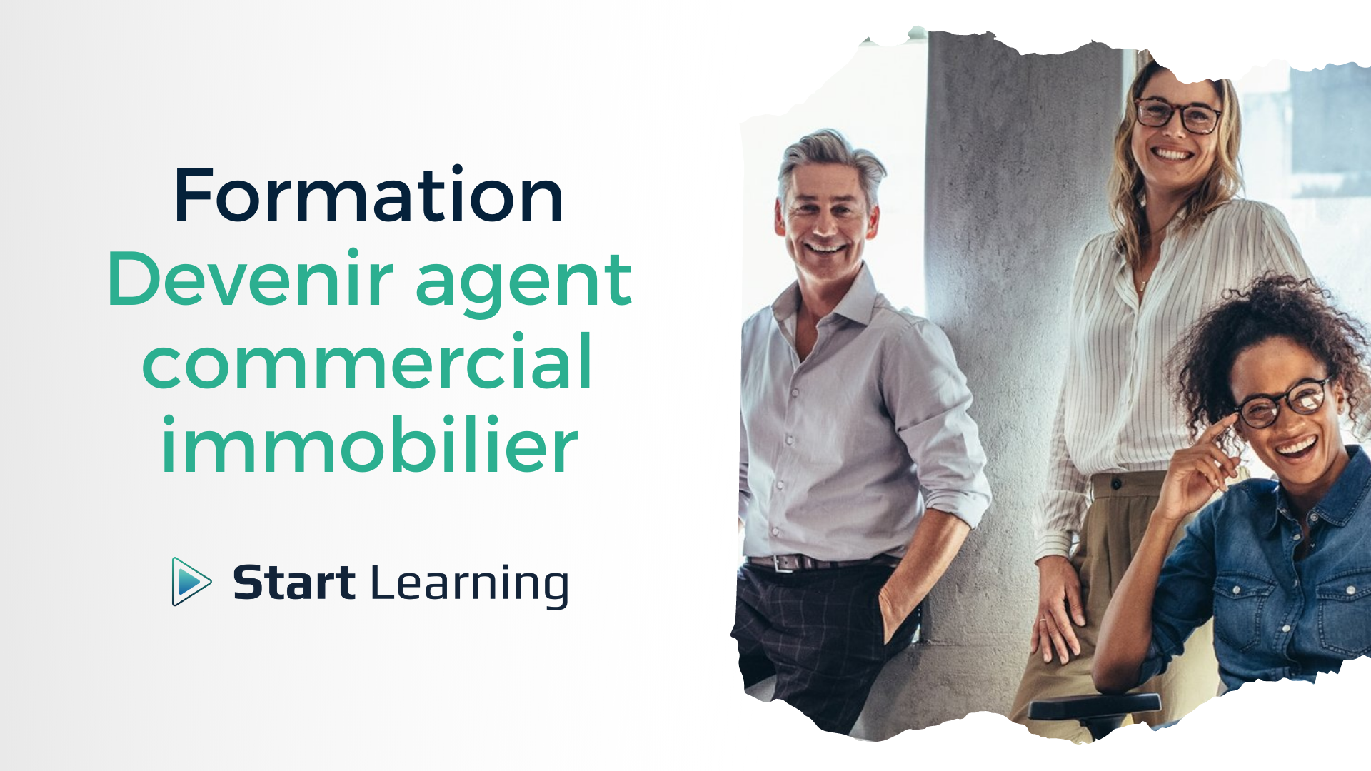 Formation Devenir agent commercial immobilier - Start Learning