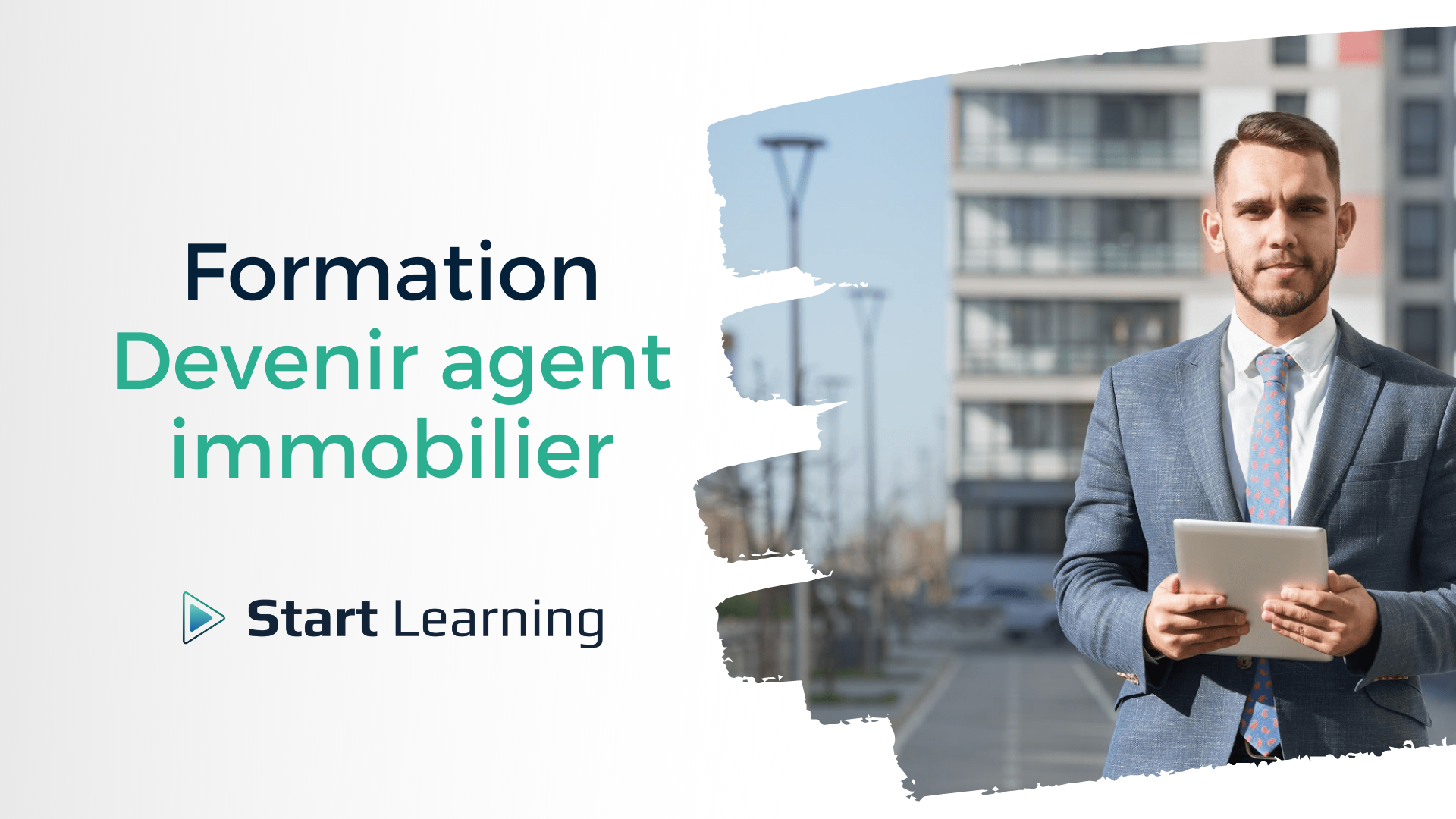 Formation Devenir agent immobilier - Start Learning