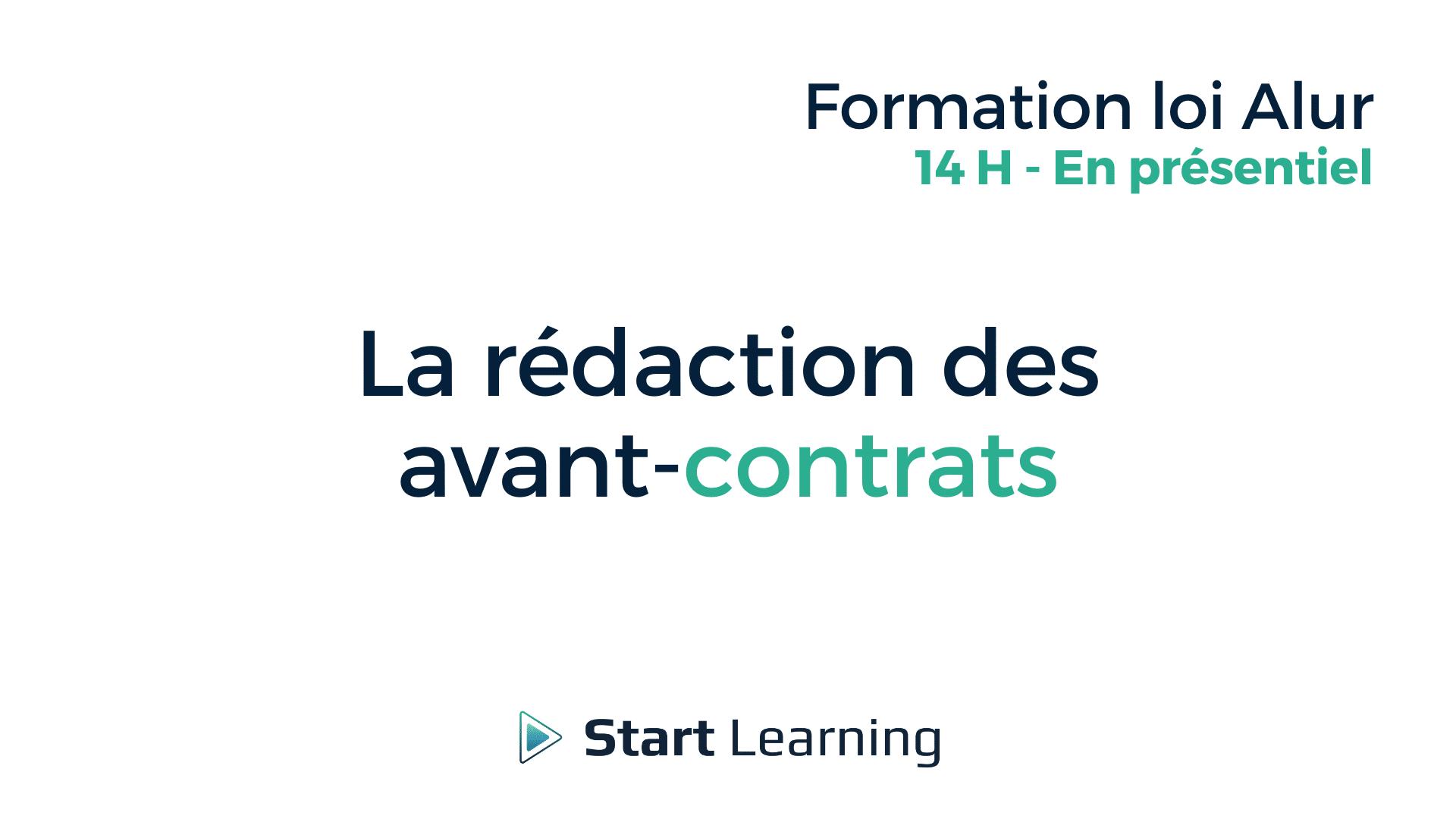 Formation loi Alur - La rédaction des avant-contrats