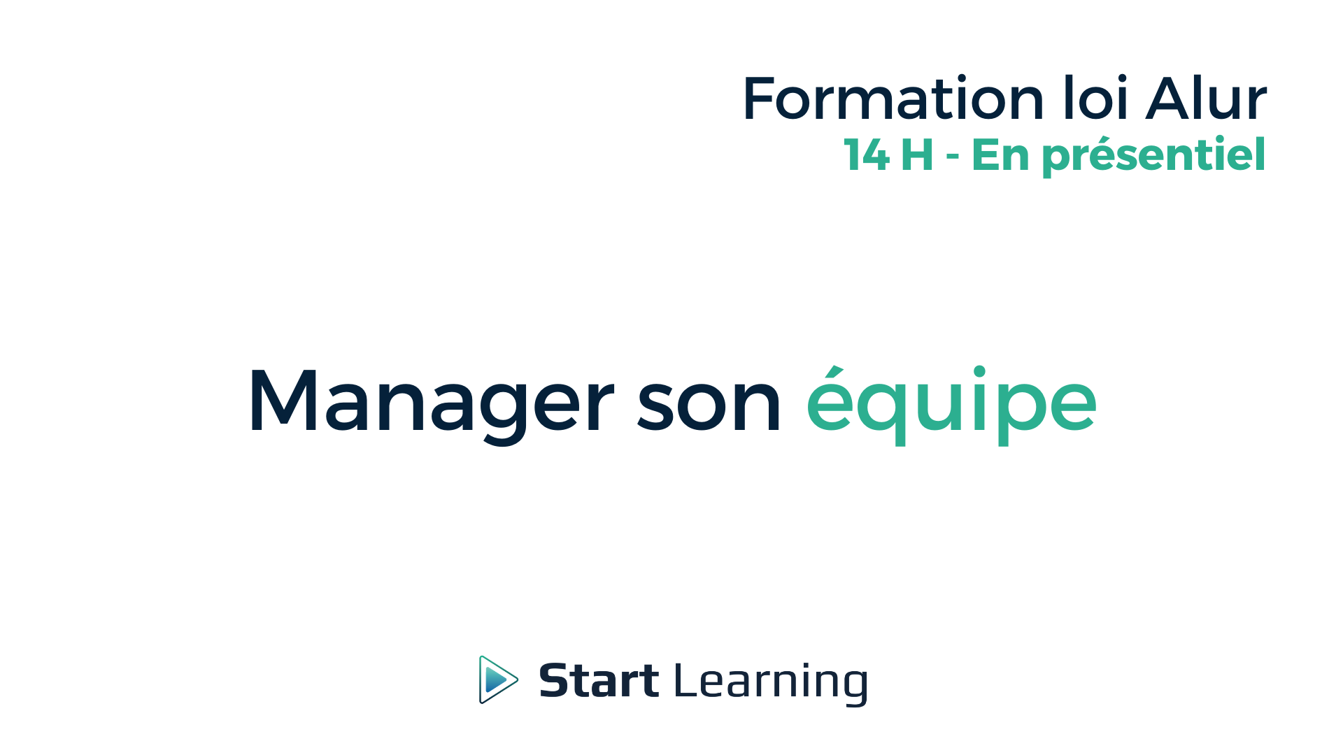 Formation loi Alur - Manager son équipe