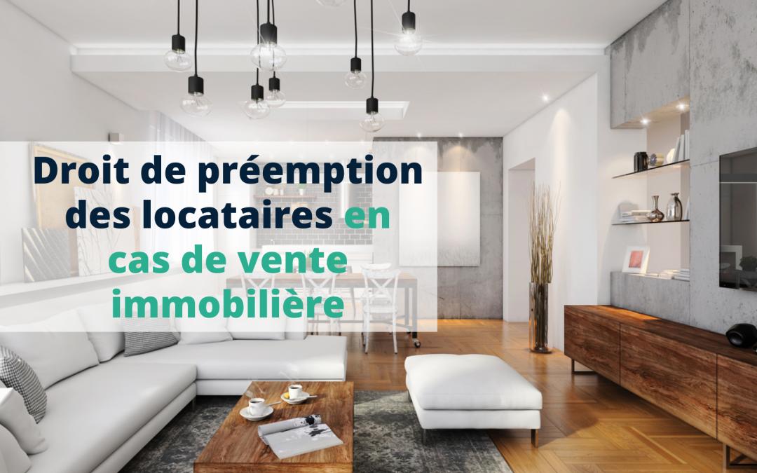 Droit de préemption des locataires en cas de vente immobilière