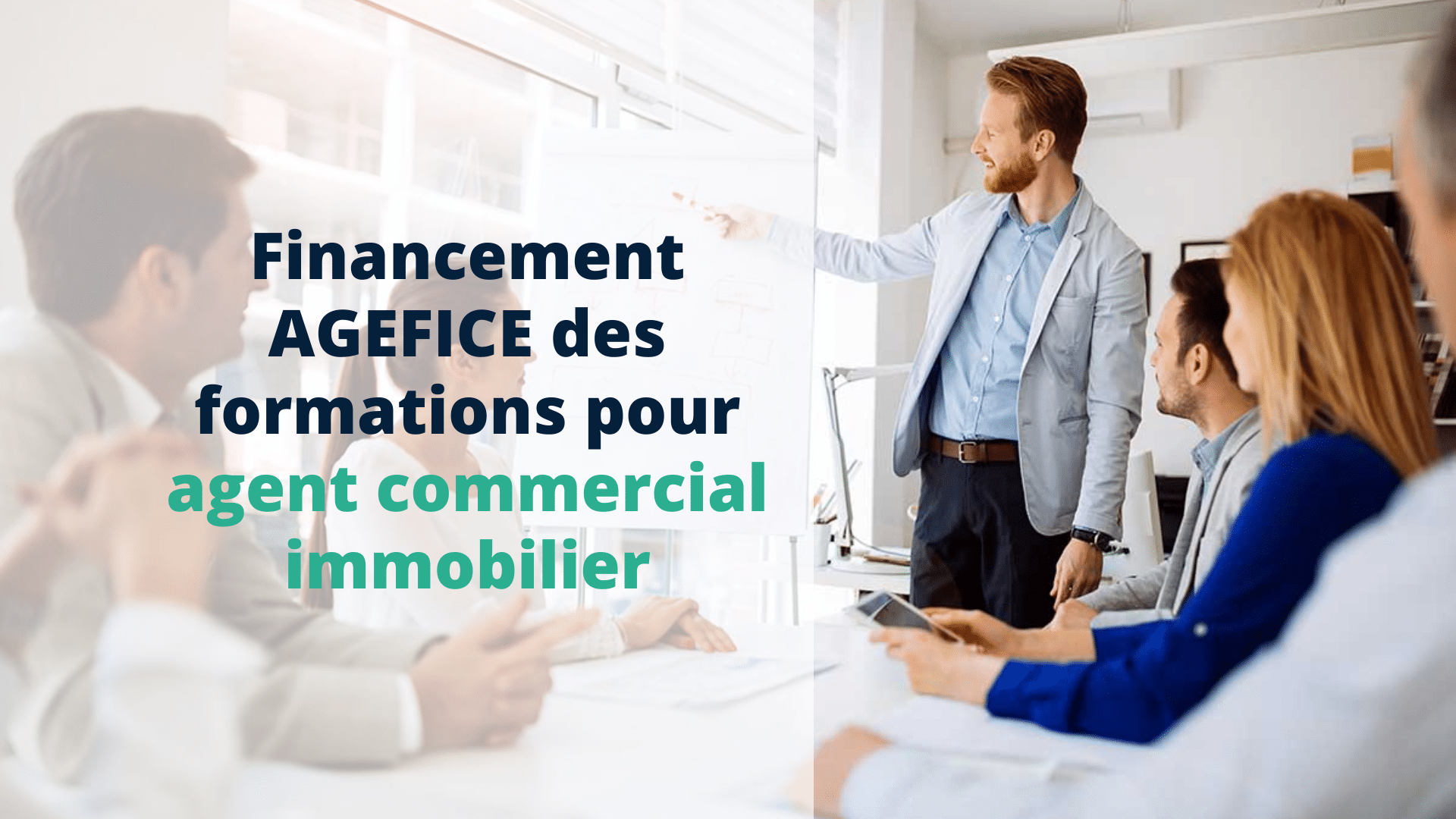Financement AGEFICE des formations pour agent commercial immobilier - Start Learning