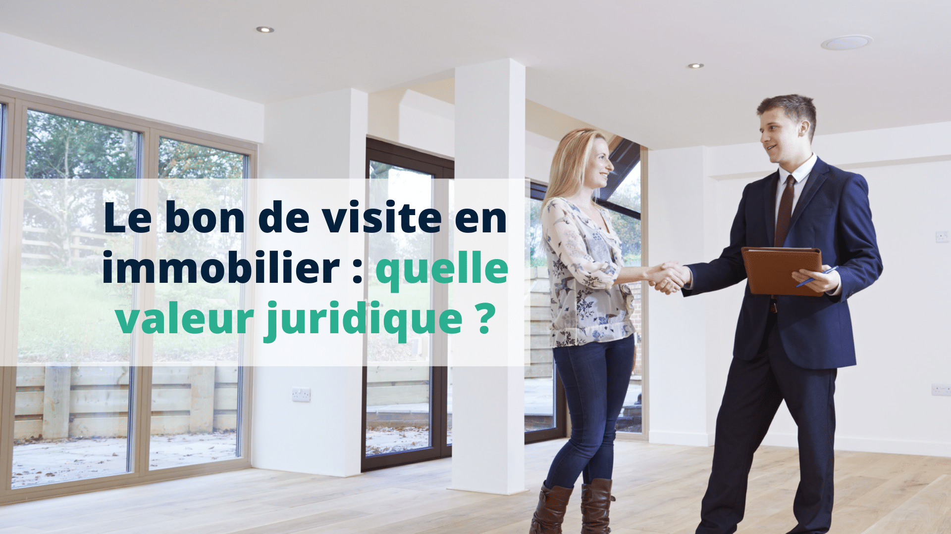 Le bon de visite en immobilier quelle valeur juridique - Start Learning