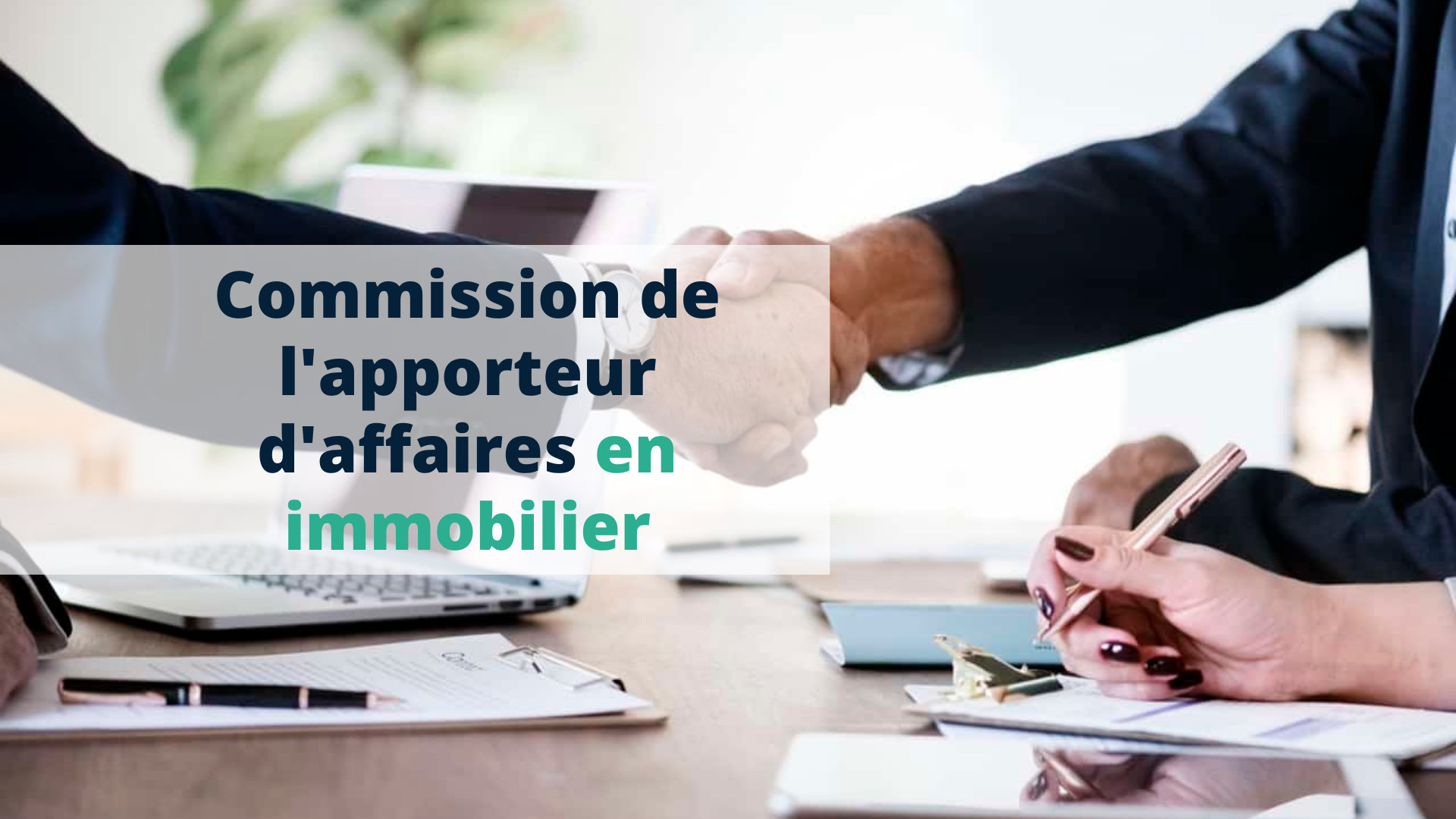 Commission de l'apporteur d'affaires en immobilier - Start Learning