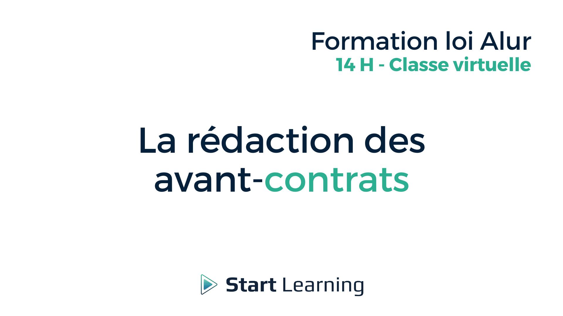 Formation loi Alur en classe virtuelle - La rédaction des avant-contrats
