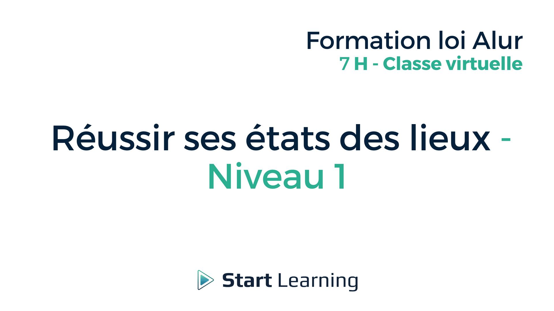 Formation loi Alur en classe virtuelle - Réussir ses états des lieux - Niveau 1
