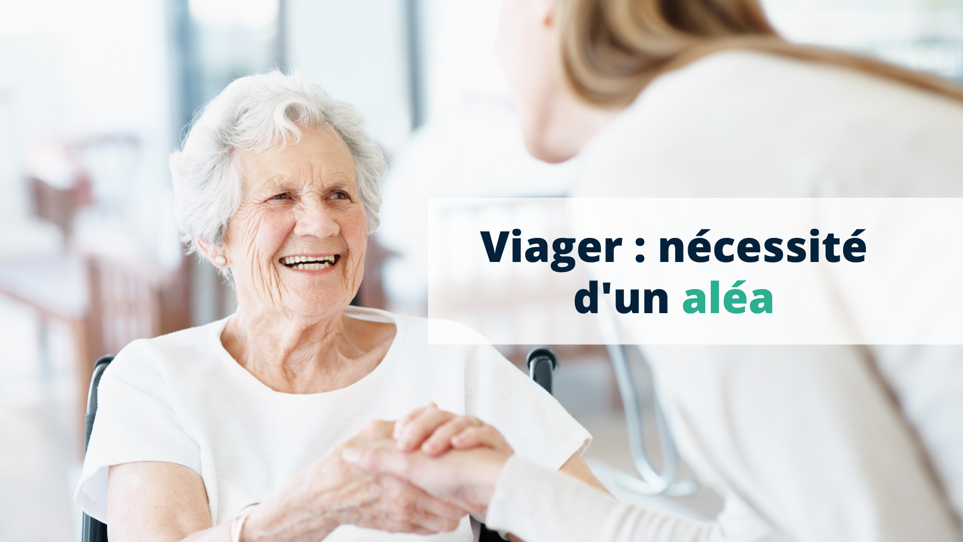 Viager nécessité d'un aléa - Start Learning