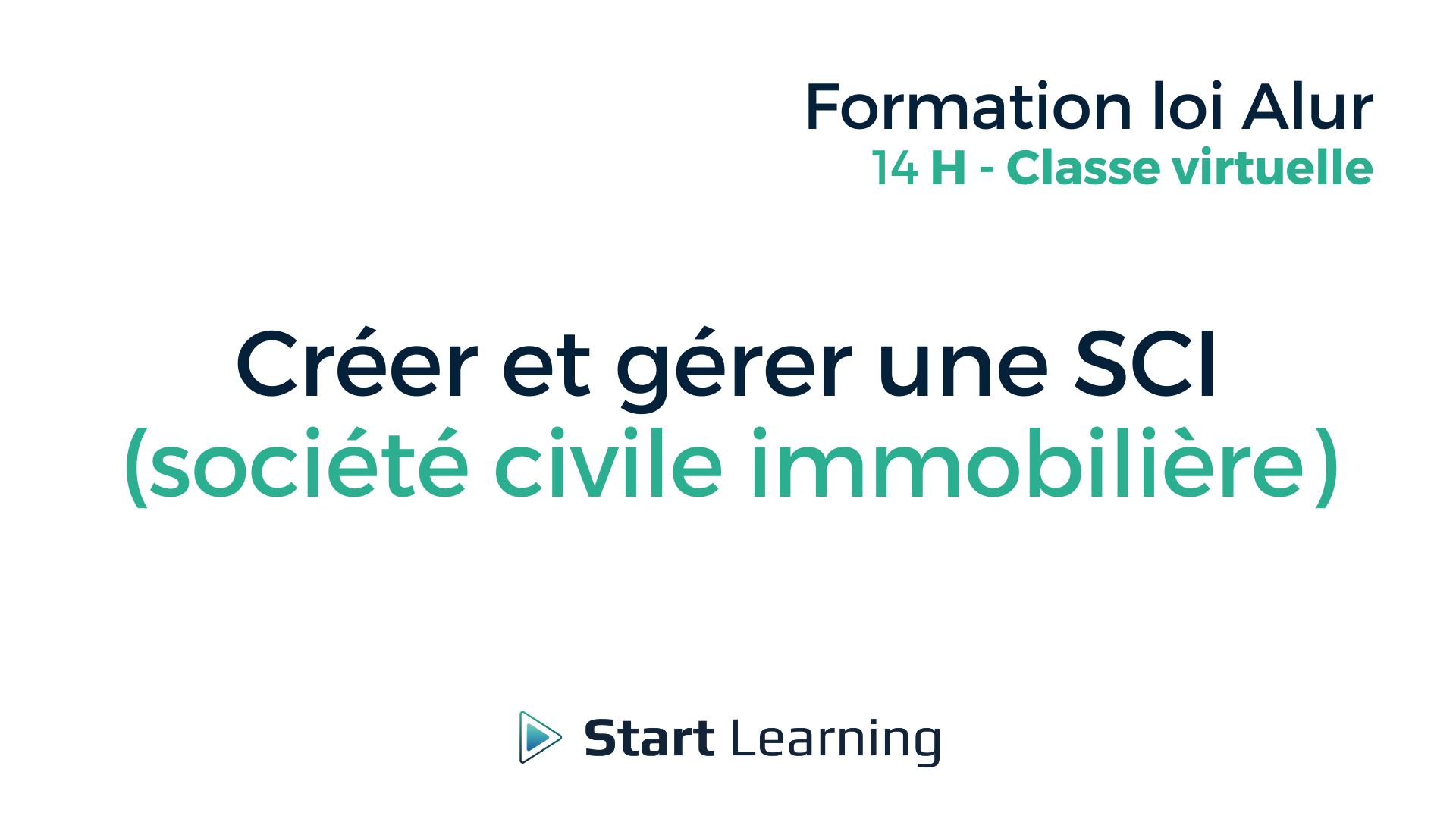 Créer et gérer une SCI (société civile immobilière) - Classe virtuelle