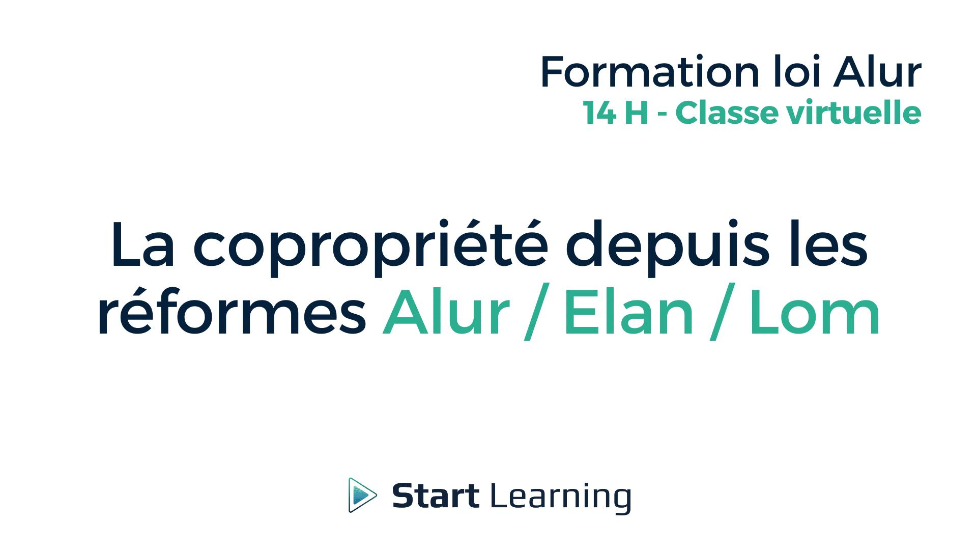 La copropriété depuis les réformes Alur : Elan : Lom - Classe virtuelle