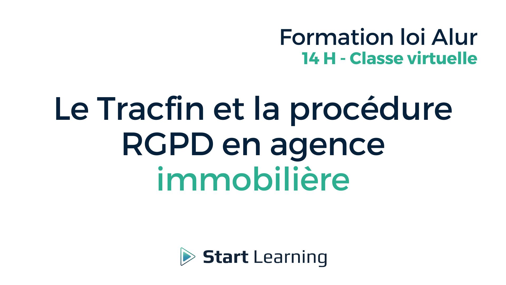 Le Tracfin et la procédure RGPD en agence immobilière - Classe virtuelle