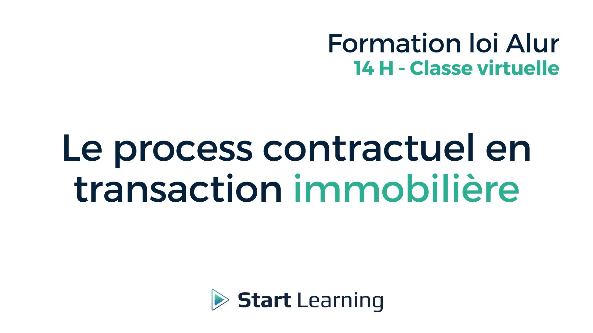 Le process contractuel en transaction immobilière - Classe virtuelle
