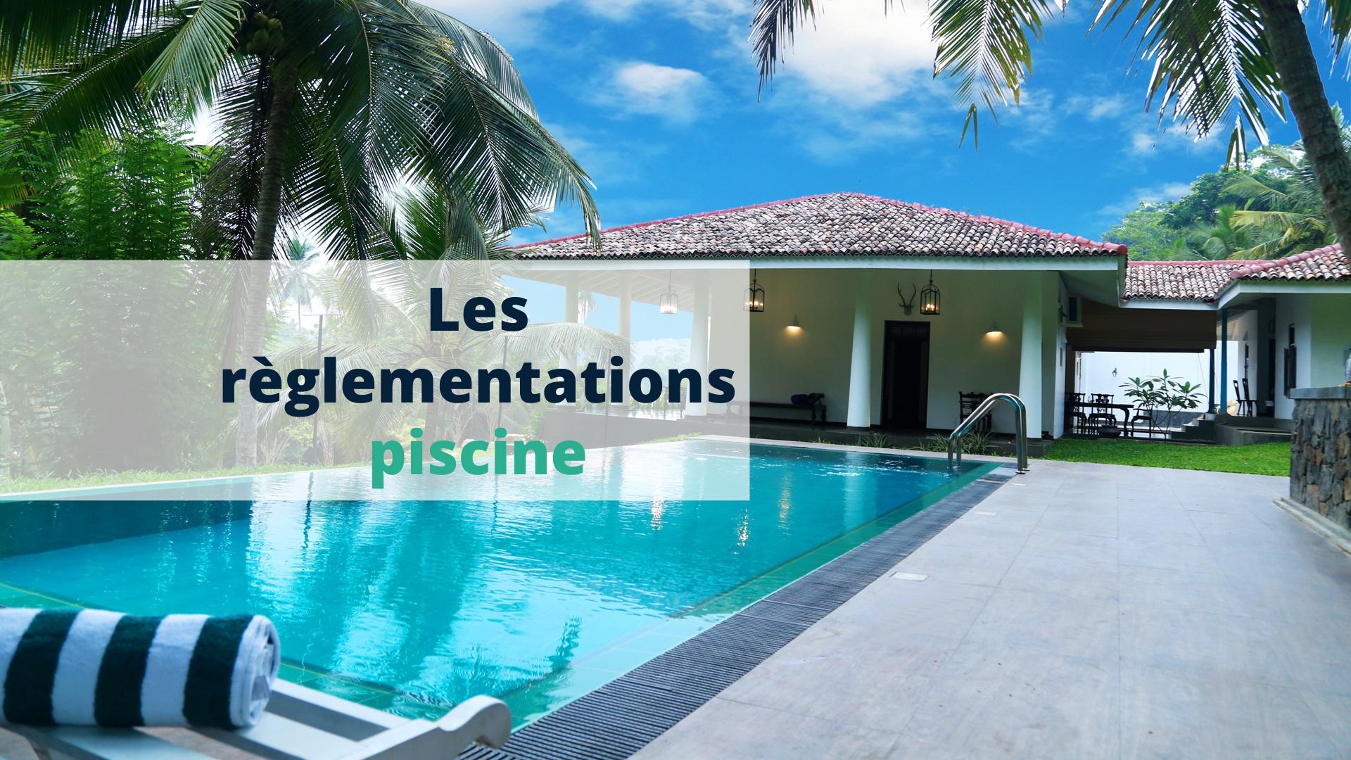 Les règlementations piscine - Start Learning